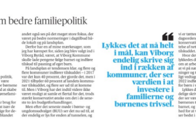 Endelig håb om bedre familiepolitik i Viborg